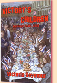 Victory's Children, Hastings 1945 - 2010 by Victoria Seymour